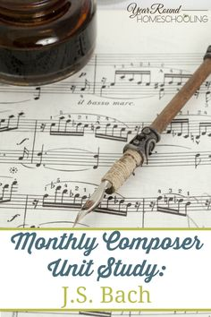 Monthly Composer Unit Study: J.S. Bach - Year Round Homeschooling