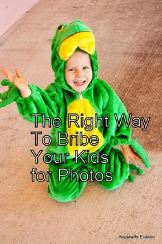 Housewife Eclectic: The right way to bribe your kids for photos