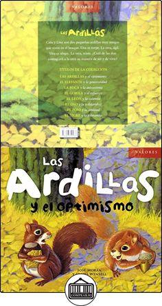 Las ardillas y el optimismo (Valores) José Morán ✿ Libros infantiles y juveniles - (De 3 a 6 años) ✿