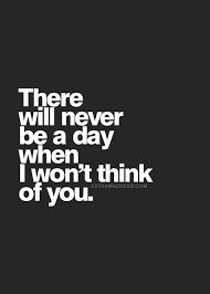 Image result for there are days when i miss you and days when I don't miss you either way I remember you every single day