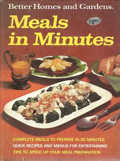 Better Homes and Gardens Meals in Minutes, 1973