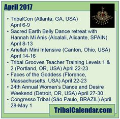 Have you checked TribalCalendar lately? Check out these events in April 2017! #tribalcalendar #bellydance