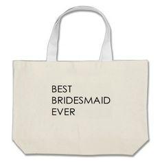 #BRIDESMAID BEST BRIDESMAID EVER BEACH BAG