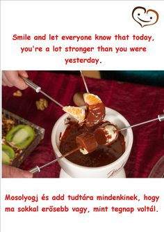 16. day - Handmade chocolate quotation #smilebrand #smilechocolate #mosolycsoki #quotations #smile #happiness #boldogság #csoki #csokoládé #quotes #handmade #sixteenthday Stronger Than You, Everyone Knows, Chocolate Fondue, Essie, Advent Calendar, Mint, Let It Be, Desserts, Food