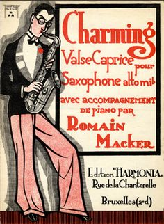 """Vintage Sheet Music Illustrated by Peter De Greef, """"Charming"""".  #saxophonist"""