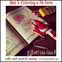 Mix and Match Family: On the 5th Day of Christmas:  my elf colored a picture (and then throughout the day, I secretly added to it so that my kids thought he was coloring!)