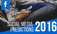 Curious as to what's in store for social media in 2016? If so, you're in luck - Carlos Gil has compiled a list of predictions from 50 top social media marketing minds.