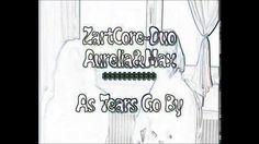 ZartCore-Duo Aurelia&Max *********** As Tears Go By
