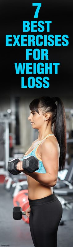 7 Best Exercises for Weight Loss!