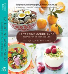 Her blog is so fantastic. Must get the book! French + food + photos...I'm on board. latartinegourmande.com
