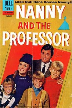 Nanny and the Professor - notice the actor playing the Professor is the same guy who played Jared on The Big Valley
