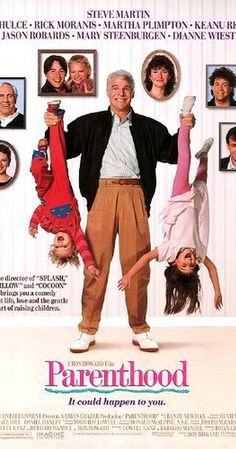 Directed by Ron Howard. With Steve Martin, Mary Steenburgen, Dianne Wiest, Jason Robards. The Buckman family is a midwestern family all dealing with their lives: estranged relatives, raising children, pressures of the job, and learning to be a good parent and spouse.
