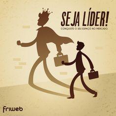 Venha para a Friweb e conquiste seu espaço na web!  http://www.friwebdesign.com.br/principal.html
