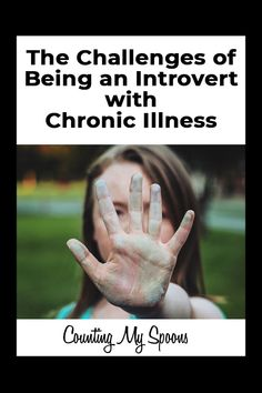 Being an introvert with chronic illness brings a whole different set of challenges. Guest post by Kami Lingren Chronic Fatigue Syndrome Diet, Chronic Fatigue Symptoms, Rheumatoid Arthritis, Chronic Illness, Chronic Pain, Fibromyalgia Pain, Inflammatory Arthritis, Endometriosis, Autoimmune Disease