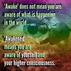 Your awareness of the world is your perception. Your awareness of your innate abilities and higher consciousness is the Awakening. Spiritual Wisdom, Spiritual Growth, Spiritual Awakening, Spiritual Thoughts, Spiritual Enlightenment, Spiritual Gangster, Spiritual Guidance, Higher Consciousness, Ayurveda
