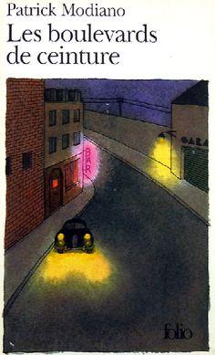 Patrick Modiano - Les Boulevards de la ceinture