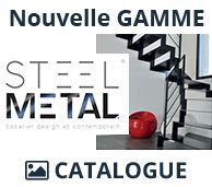 Catalogue Nouvelle Gamme Steel Metal