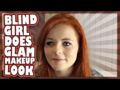 Teen Beauty Vlogger Won't Let Blindness Keep Her From Flawlessly Doing Her Makeup