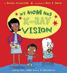 My Mom Has X-Ray Vision by Angela McAllister - preschool to grade school. Preschool Letters, Teach Preschool, Preschool Ideas, Preschool Curriculum, Homeschooling, Kindergarten, Vision Book, Heroes Book, Free Comic Books
