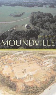 Moundville (Alabama The Forge of History) by John H. Blitz http://smile.amazon.com/dp/0817354786/ref=cm_sw_r_pi_dp_GB62vb0FWRAMR
