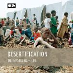 This publication examines desertification as a cause of global conflict and instability and calls for urgent action to support communities in crisis. It explores the impacts desertification has on the lives of many under the titles: Food (in)security - Farming ourselves into extinction; Water (in)security - water scarcity triggers conflicts; Climate - changing the face of the earth changes the humanity; Migration - Fight or flee; National Security - breaking down; Inaction, recipe for ...