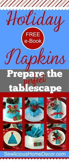 Free Holiday e-Book ~ Napkin Tutorials @ sewlicioushomedecor.com