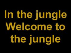 Guns 'n Roses - Welcome to the Jungle lyrics