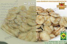 Banana Chaat Recipe in Urdu and English by Favorite Chef Zarnak Sidhwa at Masala TV Program Food Diaries. Urdu Recipe, Chaat Recipe, Masala Recipe, Salad Recipes Pakistani, Indian Food Recipes, Vegetarian Recipes, Cooking Recipes In Urdu, Easy Cooking, Ramzan Recipe