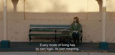 """― Calvary (2014)""""Every mode of living has its own logic, its own meaning."""":"""