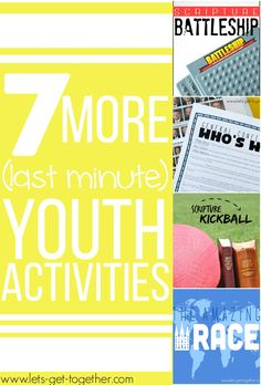 7 More Last Minute Youth Activities from Let's Get Together