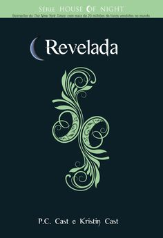 Baixar Livro Revelada - House of Night Vol 11 - P C Cast em Pdf, mobi e epub