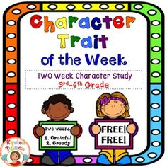 FREE-Weekly Character Trait Study English Language Arts, Vocabulary, EFL - ESL - ELD 3rd, 4th, 5th, 6th, Homeschool-Worksheets, Activities, Posters-This Weekly Character Traits FREEBIE is a sample contains character traits posters and character traits printables for two weeks (character traits in this sample include gratitude and greed).