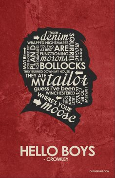 Crowley Inspired Quote Poster #supernatural #crowley