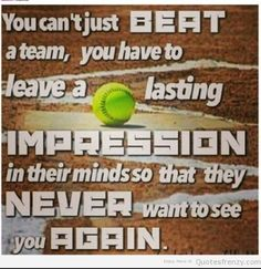 You can't just beat a team The thought of sport is a process that emerges Softball Quotes, Softball Pictures, Girls Softball, Softball Players, Sport Quotes, Softball Stuff, Cheer Pictures, Alabama Softball, Softball Gear