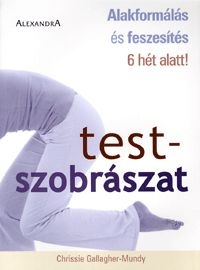 Testszobrászat | Gallagher-Mundy, Chrissie
