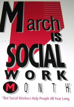 March is Social Work Month.