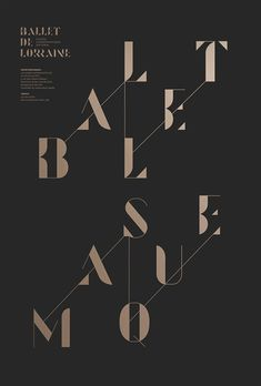 Ballet de Lorraine / poster design by Les Graphiquants. via Grain Edit #poster #typography