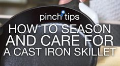The Just A Pinch Test Kitchen shows how to season and care for a cast iron skillet. Crockpot Christmas Crack, Christmas Cooking, Cast Iron Skillet, Cast Iron Cooking, Baked Turkey Legs, White Russian Cupcakes, Test Kitchen, Kitchen Tips, Kitchen Ware