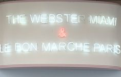 The Webster Miami x Le Bon Marche Paris