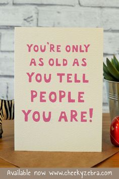 Birthday Quotes : QUOTATION - Image : As the quote says - Description This funny birthday card is hilarious and the perfect gift for the women in Happy 50 Birthday Funny, 40th Birthday Quotes For Women, 50th Birthday Gifts For Woman, Birthday Cards For Friends, Birthday Cards For Women, Happy Birthday Quotes, Funny Birthday Cards, Dad Birthday, Turning 40