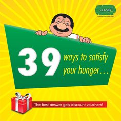 """We at Vaango were trying to finish this list Ways to satisfy your hunger"""". We have gotten around to complete it. Just is left. Finish the list for us? The best answer gets discount vouchers! T & C Apply Food Marketing, Discount Vouchers, How To Apply, Good Things, Meals, Meal, Yemek, Food, Nutrition"""