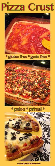 Pizza Crust- Au Naturale! (Paleo & gluten free) Contains Avocado oil! www.aunaturalenutrition.com