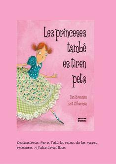 LES PRINCESES TAMBÉ ES TIREN PETS | PDF Flipbook Pdf, Sayings, Books, Medieval, Videos, Moose, Kids Writing, Kids, Free Books