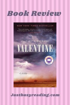 Book Review: Valentime by Elizabeth Wetmore; debut novel; 1970's Texas Oil boom; Justbusyreading.com Good Books, Books To Read, Barbara Kingsolver, Literary Travel, What To Read, Book Journal, Love Reading, Book Recommendations, Writing A Book