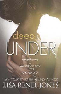 My Review of DEEP UNDER by Lisa Renee Jones