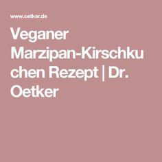 Veganer Marzipan-Kirschkuchen Rezept | Dr. Oetker