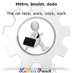 The rat race in #French describes itself rather succinctly. #french #learnfrench #lawlessfrench French Expressions, Rat Race, Informal Words, Idiomatic Expressions, Teacher Boards, French Teacher, Paradigm Shift, Strategic Planning, Crazy Life