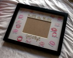 """Kiss the Miss Goodbye - Bachelorette """"guestbook"""""""