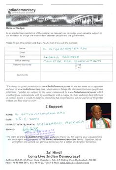 M.Satyanarayana Rao has pledged to use www.Indiademocracy.com to connect with people