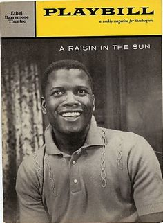 Playbill for Raisin in the Sun (1959)  On the cover: Sidney Poitier